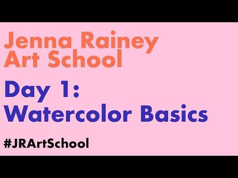 Jenna Rainey Art School | Day 1: Watercolor Basics
