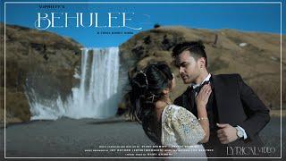 BEHULEE 2 - Lyrical Video by VJPriety
