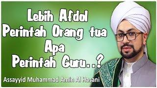 Gambar cover Lebih Afdol Perintah Orang Tua Atau perintah Guru? - Sayyid Muhammad Amin Al Idrisi Al Hasani