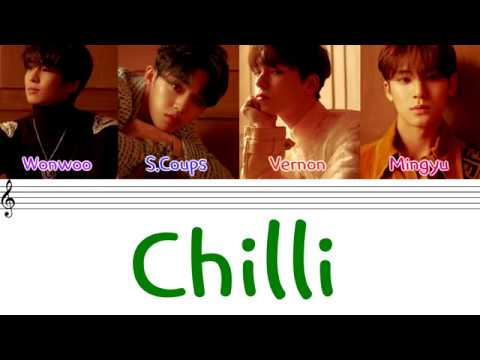 SEVENTEEN (세븐틴) - 'CHILLI' (칠리) (Hip - Hop Team)(Color Coded Lyrics Eng/Rom/Han/가사)