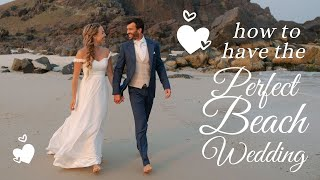 5 Tips For The Perfect Beach Wedding