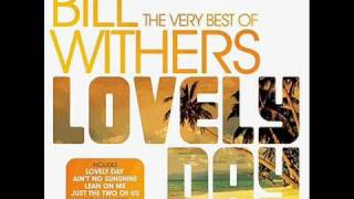 Bill Withers - Lovely Day (Extended Version)