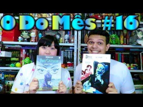 O Do Me?s #16 - Dom Casmurro (HQs) | Cultura e Pro?xima Leitura