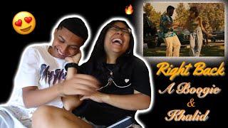 Khalid   Right Back Ft. A Boogie Wit Da Hoodie (Official Reaction Video W Girlfriend)