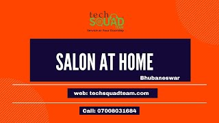 Salon Services at Your Doorstep in Bhubaneswar