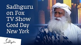 Sadhguru on Fox TV Show Good Day New York