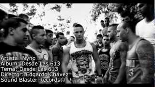 Nyno - Desde Las 613 (Videoclip Oficial)