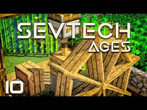 SevTech Ages EP10 Better With Mods Water Wheel + Unlocking Age 2