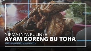 Ayam Goreng Bu Toha, Rekomendasi Kuliner Dekat Saloka Theme Park, Semarang