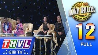 THVL | Cặp đôi hài hước Mùa 2 – Tập 12 FULL: Lội ngược dòng