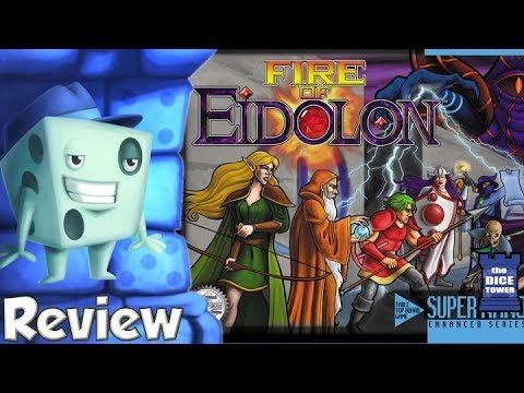 Fire of Eidolon Review - with Tom Vasel