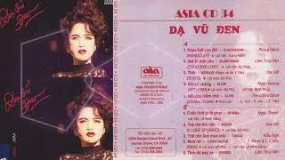 Dạ Vũ Đen Asia CD 034 - Lâm Thúy Vân, Trung Hành, Don Hồ