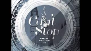 CNBlue - Can`t Stop [Mp3/DL]