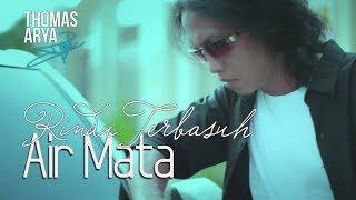Download lagu Thomas Arya Rindu Terbasuh Air Mata Mp3