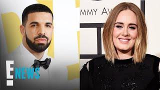 Drake & Adele: An Unexpected Friendship | E! News