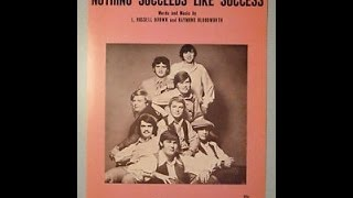 BILL DEAL & The RHONDELLS - NOTHING SUCCEEDS LIKE SUCCESS