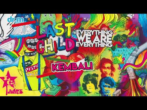 Last Child - Kembali (Official Audio)