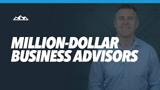 How to Hire Million-Dollar Business Advisors