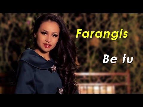 Фарангис - Бе ту