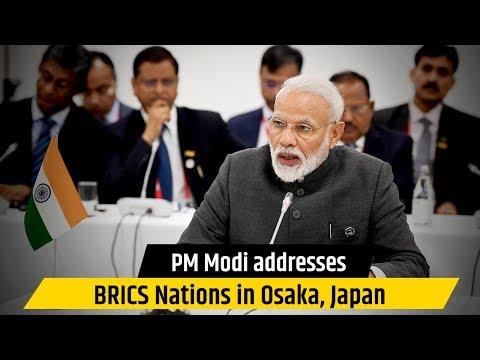 PM Modi addresses BRICS Nations in Osaka, Japan