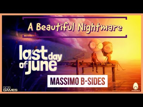 Last Day of June REVIEW - A Beautiful Nightmare | Massimo B-Sides Ep.1