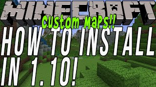 How To Download & Install Custom Maps In Minecraft 1.10