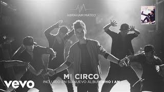 Abraham Mateo - Mi Circo