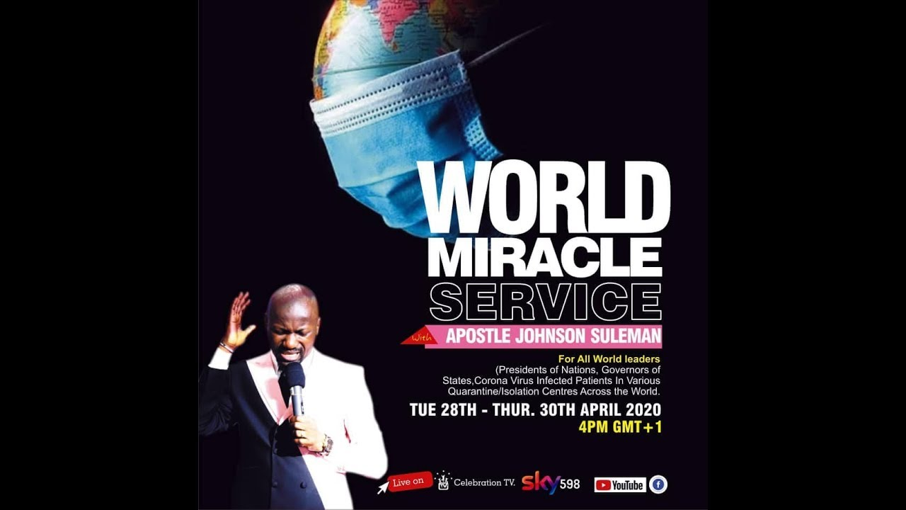 World Miracle Service 30th April 2020 With Apostle Johnson Suleman - DAY 2