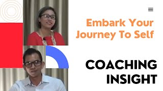 "[Coaching Insight] Ep. 06 - ""Embark Your Journey To Self"""