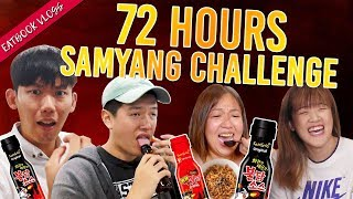 We Ate Everything With SAMYANG SAUCE For 72 Hours! | 72 Hours Challenges | EP 5