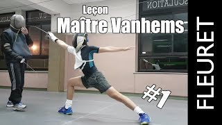 Escrime – Leçon Maître Vanhems (Fleuret) #1