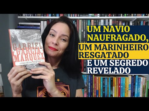 RESENHA RELATO DE UM NÁUFRAGO, DE GABRIEL GARCÍA MÁRQUEZ
