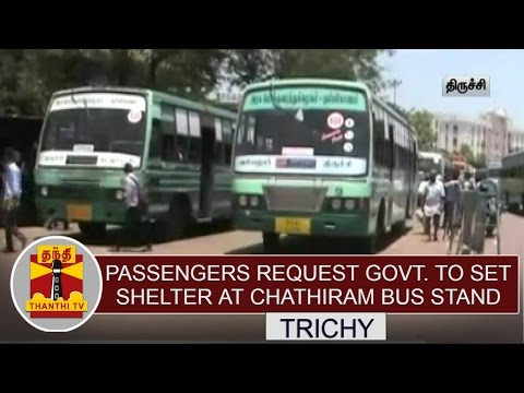 Passengers-request-Govt-to-set-Shelter-at-Chathiram-Bus-stand-Thanthi-TV