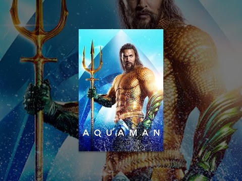 Download Aquaman HD Mp4 3GP Video and MP3