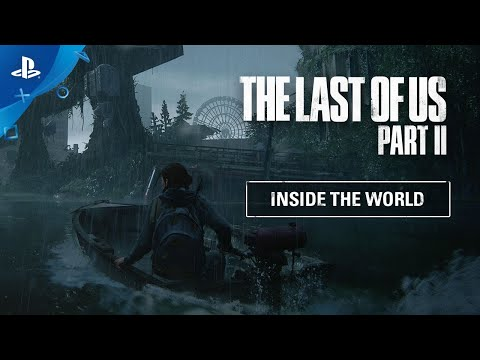 """Introducing """"Inside The Last of Us Part II"""" Video Series"""