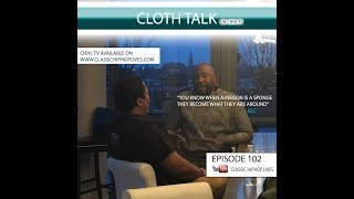 CLOTH TALK [ w/ special guest GLC
