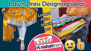 Lawn Dress Designing Ideas 2020, (Part 1) Khaadi & Nishat Linen, Ethnic By Saima Fashion Vlogs