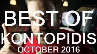 BEST OF KONTOPIDIS   OCTOBER 2016