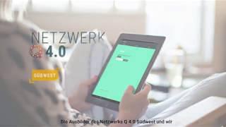 Netzwerk Q 4.0 Südwest -Wie kann man Teil unseres Netzwerkes werden?