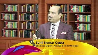 Episode 31-Business Inside - Sunil Kumar Gupta -Start-Up India -8th April 2017