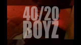 World Premier    40 20 Boyz   Can't F ck With Us  In Studio Performance