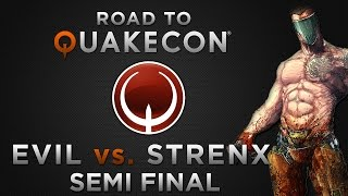Evil vs. strenx - Semi final - (Road To QuakeCon 2014)