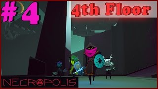 #4 NECROPOLIS Gameplay | FOURTH FLOOR Walkthrough PC Full Game HD No Commentary