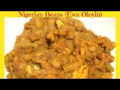 How to Cook Nigerian Beans with Plantain | Ewa Oloyin