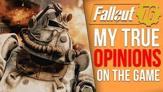 My Actual Opinion on Fallout 76