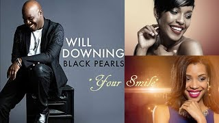 Will Downing - Your Smile [Black Pearls 2016]