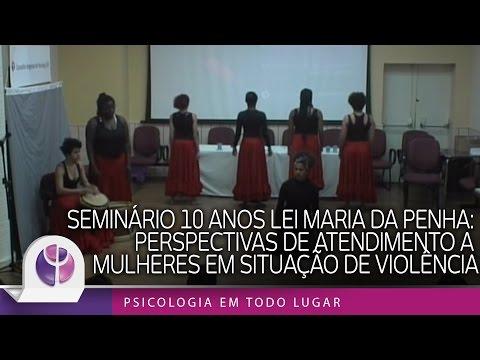 Seminário 10 anos Lei Maria da Penha: Perspectivas de atendimento a mulheres em situação de violência