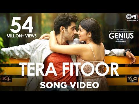 Download Tera Fitoor Song Video - Genius | Utkarsh Sharma, Ishita Chauhan | Arijit Singh |Himesh Reshammiya HD Mp4 3GP Video and MP3