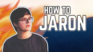 How To JARON Epic Drops