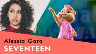 chipmunk - Seventeen (Alessia Cara)